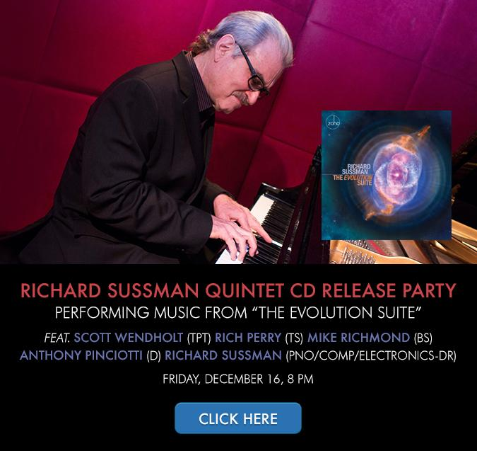 """Richard Sussman Quintet CD Release Party, Performing Music From """"The Evolution Suite"""""""